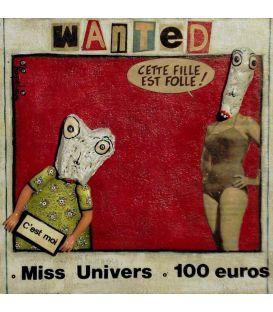 Miss univers - Cette fille est folle